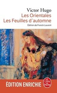 Victor Hugo - Les Orientales - Les Feuilles d'automne.