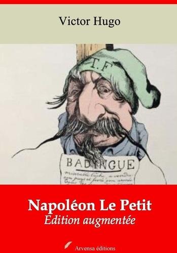 Napoléon Le Petit – suivi d'annexes. Nouvelle édition 2019