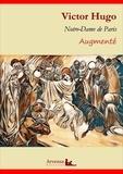 Victor Hugo - Notre-Dame de Paris (annoté et augmenté) - Version intégrale 2019.