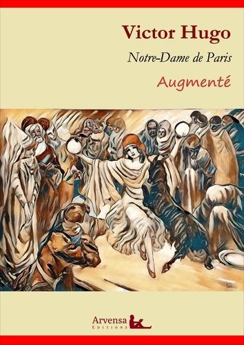 Notre-Dame de Paris (annoté et augmenté). Version intégrale 2019