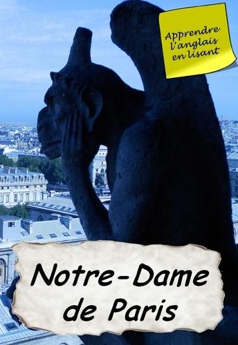 Victor Hugo - Notre-Dame de Paris - Apprendre l' anglais en lisant.
