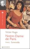 Victor Hugo et Vincent Leroger - Notre-Dame de Paris - Tome 2, Esmeralda.