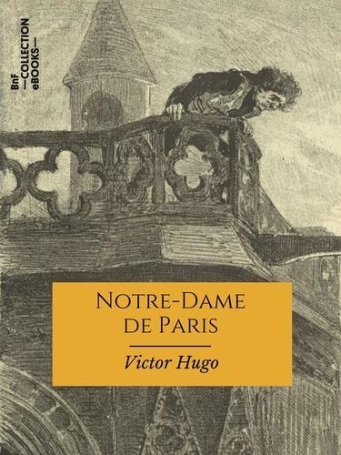 Notre-Dame de Paris. Texte intégral