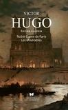 Victor Hugo - Notre-Dame de Paris - Suivi de Les Misérables.