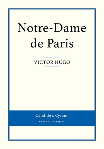 Notre-Dame de Paris - Victor Hugo - Format ePub - 9782806240606 - 0,99 €