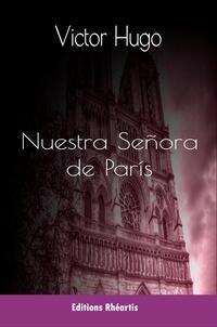 Victor Hugo - Nuestra Señora de París.