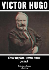 Victor Hugo - Oeuvres complètes - Partie II.