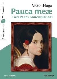 Victor Hugo - Pauca Meae - Classiques et Patrimoine - Livre IV des Contemplations.