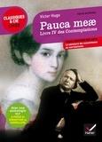 Victor Hugo - Pauca meae, Livre IV des Contemplations (1856) - Suivi d'une anthologie sur la poésie du romantisme au surréalisme.