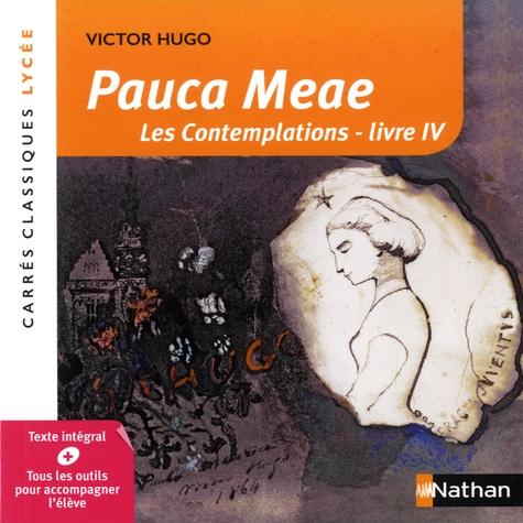 Pauca Meae Les Contemplations Livre Iv Poche