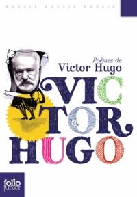 Victor Hugo - Poèmes de Victor Hugo.