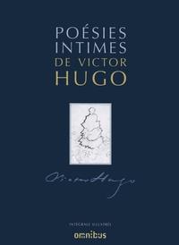 Victor Hugo - Poésies intimes.