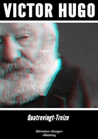 Victor Hugo - Quatrevingt-treize - Roman.