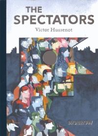 Victor Hussenot - The spectators.