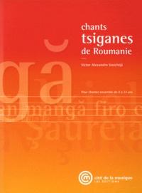 Victor Ieronim Stoichita - Chants tsiganes de Roumanie - Pour chanter ensemble de 8 à 14 ans. 1 CD audio