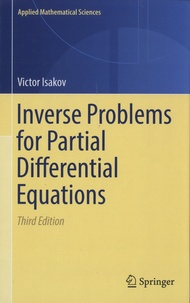 Victor Isakov - Inverse Problms for Partial Differential Equations.