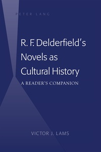 Victor j. Lams - R. F. Delderfield's Novels as Cultural History - A Reader's Companion.