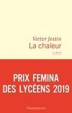 Victor Jestin - La chaleur.