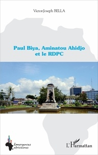 Paul Biya, Aminatou Ahidjo et le RDPC.pdf