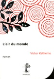 Victor Kathémo - L'air du monde.