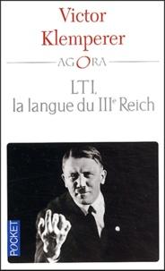 Victor Klemperer - LTI, la langue du IIIe Reich.