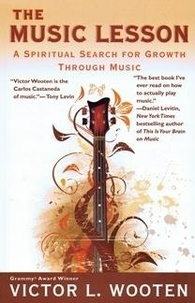 Victor L. Wooten - The Music Lesson: A Spiritual Search for Growth Through Music.