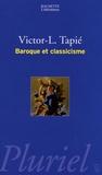 Victor-Lucien Tapié - Baroque et classicisme.