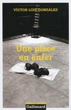 Victor-Luis Gonzalez - Une place en enfer.