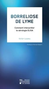 Corridashivernales.be Borreliose de Lyme - Comment interpréter la sérologie ELISA Image