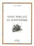 Victor Malka - Ainsi parlait le hassidisme.