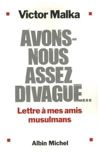Accentsonline.fr Avons-nous assez divagué... - Lettres à mes amis musulmans Image