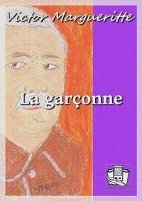 Victor Margueritte - La garçonne.