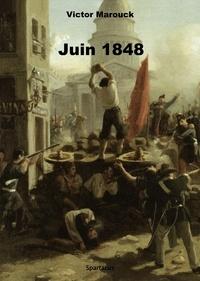 Victor Marouck - Juin 1848.