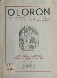 Victor Maysonnave - Oloron et ses vallées - Aspe, Ossau, Barétous, Josbaigt, coteaux viticoles.