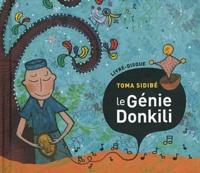 Toma Sidibé - Le Génie Donkili. 1 CD audio