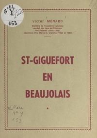 Victor Ménard - St-Giguefort en Beaujolais.