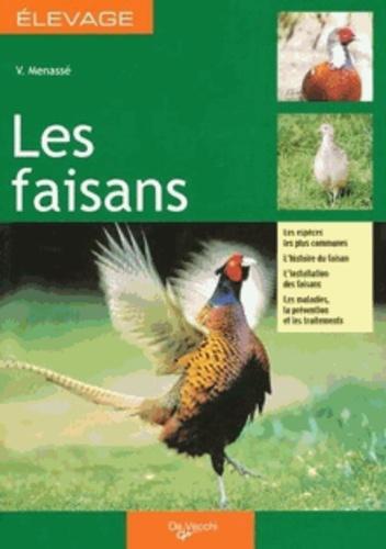 Victor Menassé - Les faisans - Guide de l'élevage rentable.