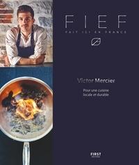 Victor Mercier - FIEF - Fait Ici En France.