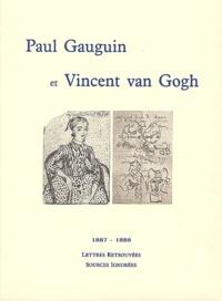 Victor Merlhès - Paul Gauguin et Vincent van Gogh 1887-1888 - Lettres retrouvées, sources ignorées.