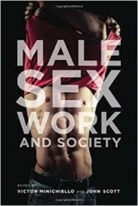 Victor Minichiello et John Scott - Male Sex Work and Society.