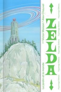 Victor Moisan - Zelda, le Jardin et le monde.