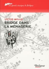 Victor Mollo - Bridge dans la ménagerie.