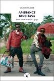 Victor Muller - Ambiance Kinshasa - Bière à flots et sape à gogo.