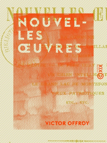 Victor Offroy - Nouvelles œuvres.
