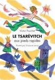 Victor Pouchet - Le tsarévitch aux pieds rapides.