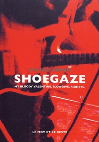 Shoegaze - My Bloody Valentine, Slowdive, Ride etc..pdf