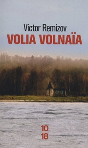 Victor Remizov - Volia Volnaïa.