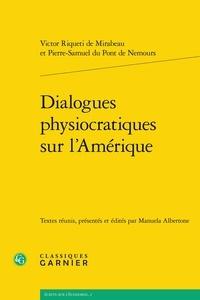 Dialogues physiocratiques sur lAmérique.pdf