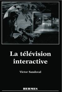 Victor Sandoval - La télévision interactive.