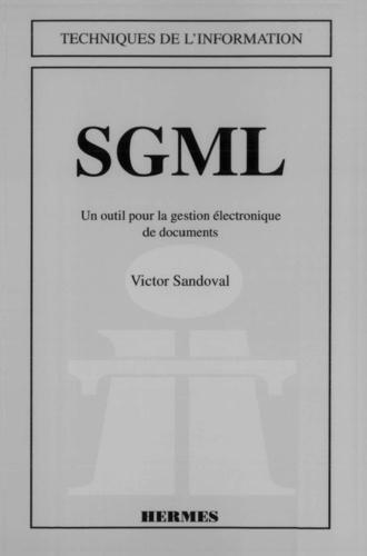 Victor Sandoval - SGML - Un outil pour la gestion électronique de documents.